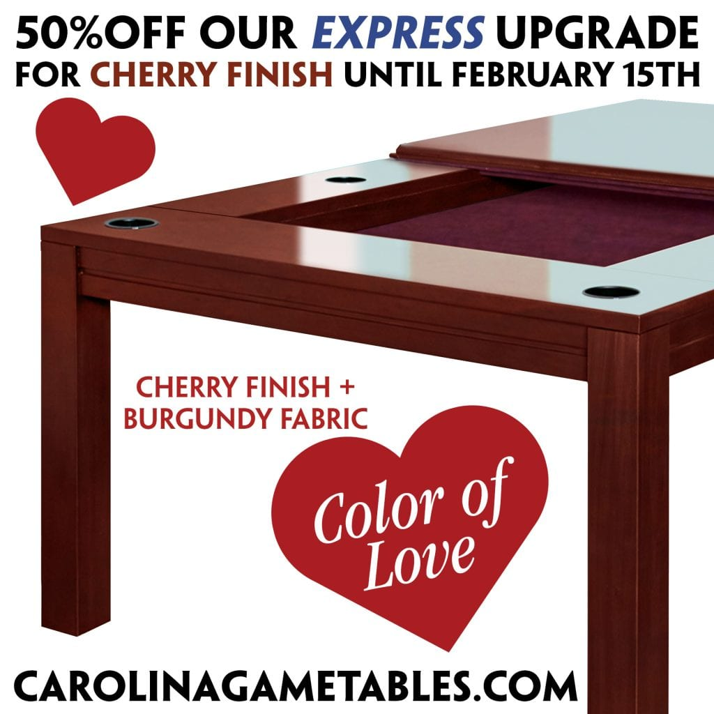 Half off express upgrade on cherry finish tables through February 14 2021